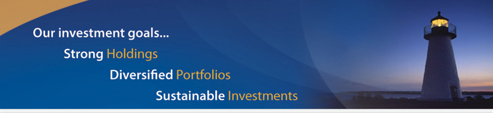 Our investment goals... Strong Holdings, Diversified Portfolios, Sustainable Investments